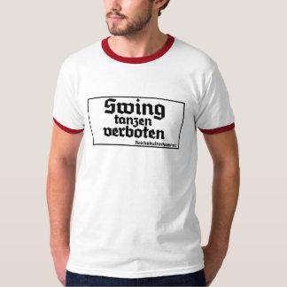 Swing tanzen verboten T-Shirt