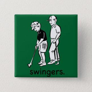 Swingers. Button