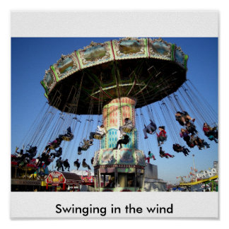 Swinging in the wind posters