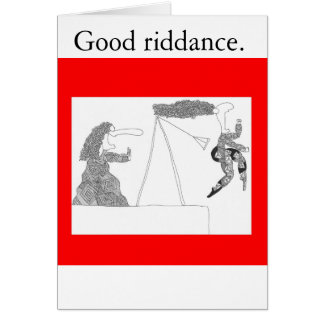 swingset, Good riddance. Greeting Card