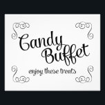 "Swirls Candy Buffet Custom Wedding Print<br><div class=""desc"">This delightful sign will be the perfect compliment to the candy buffet table at your wedding. It features swirl corners and a casual script &quot;Candy Buffet enjoy these treats&quot;.</div>"