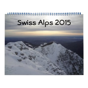 Swiss Alps 2015 Calendar