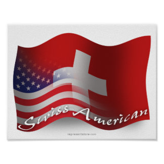 Swiss-American Waving Flag Poster