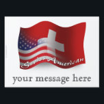 "Swiss-American Waving Flag Yard Sign<br><div class=""desc"">Represent Switzerland! This item features a wavy Swiss flag blended into the American flag in 3D. Do you know someone Swiss or a Swiss-American who misses their home country and culture and would like to be patriotic about their nation? Travellers to Switzerland, Swiss-Americans, or the Swiss themselves will love to...</div>"