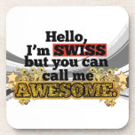 Swiss, but call me Awesome Coaster