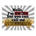 Swiss, but call me Awesome Post Card