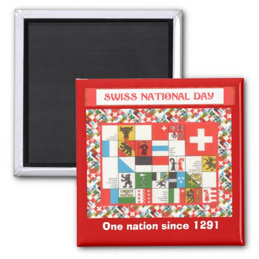 Swiss National Day, One nation since 1291 Magnets