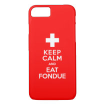 Swiss Party! Keep Calm and Eat Fondue! iPhone 7 Case