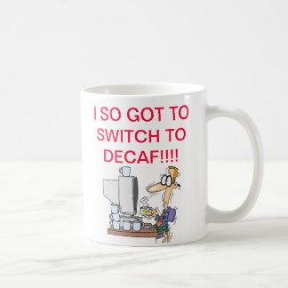 Switch to Decaf Coffee Mug