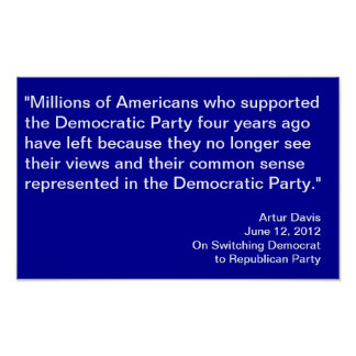 Switching Democrat to Republican Davis Quote Poster