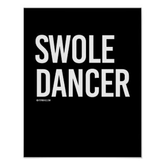 Swole Dancer -   Guy Fitness -.png Poster