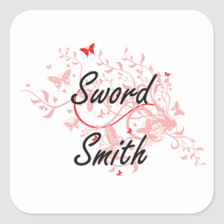 Sword Smith Artistic Job Design with Butterflies Square Sticker