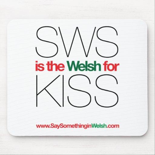 ¡SWS es el Galés para el beso! Tapete De Ratones