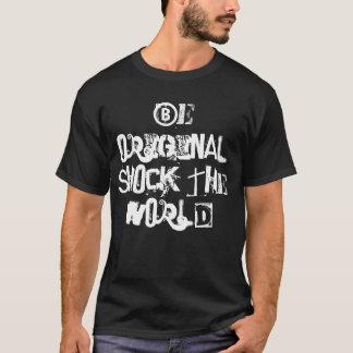 SXE Rules - Be Original Shock the World T-Shirt