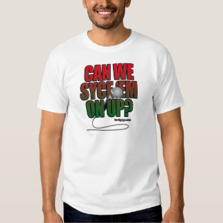Syce Em On Up (Light) T Shirt