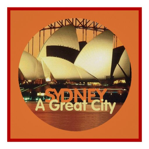 SYDNEY A Great City POSTER Print