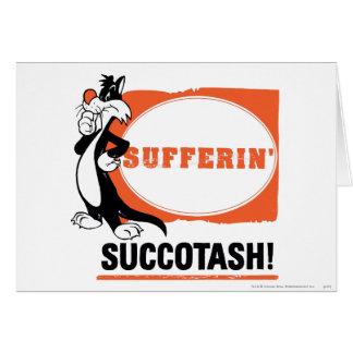 SYLVESTER™ Sufferin' Succotash! Card