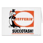 ¡SYLVESTER™ Sufferin Succotash! Tarjeta De Felicitación