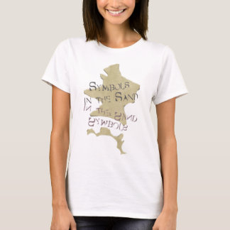 Symbols in the Sand T-Shirt