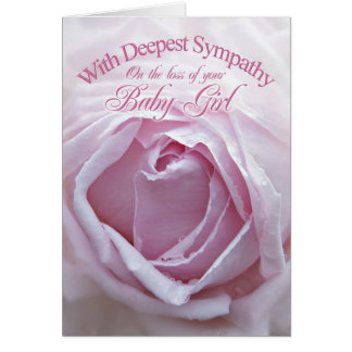 Sympathy for loss of baby girl, a  pink rose card