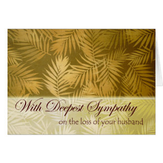 Sympathy for Loss of Husband, Palm Fronds Card