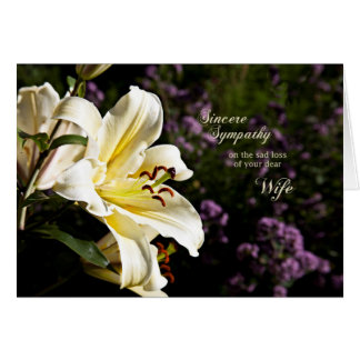 Sympathy on the death of a wife, with a white lily card