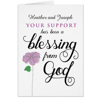 Sympathy Thanks Your Support is Blessing from God Card