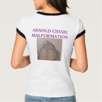SYMPTOMS OF  ARNOLD CHIARI MALFORMATION   * Hea... T-Shirt