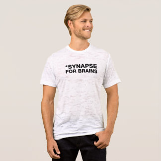 SYNAPSE FOR BRAINS - BLACK FRONT T-Shirt