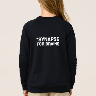 SYNAPSE FOR BRAINS - WHITE FRONT SWEATSHIRT
