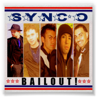 SYNC*O BAILOUT! Poster