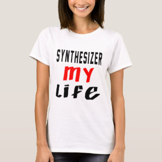 Synthesizer my life T-Shirt