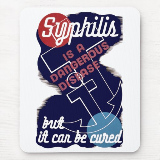 Syphilis is a Dangerous Disease Mouse Pad