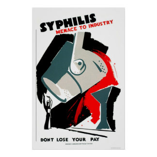 Syphilis Is A Menace 1940 WPA Poster