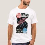 Syphilis Is Dangerous 1941 WPA T-Shirt