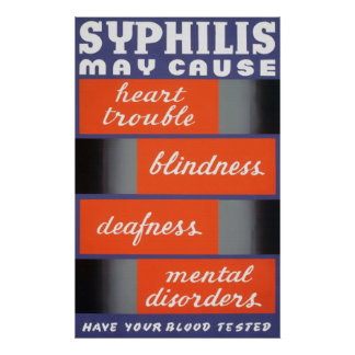 Syphilis May Cause Poster