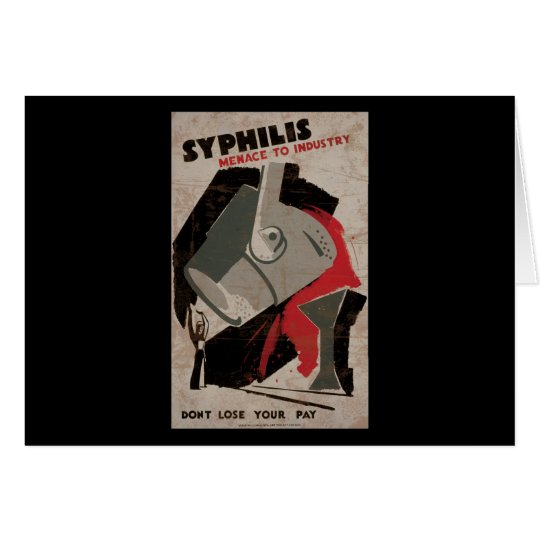 Syphilis Menace To Industry Card