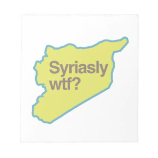 SYRIASLY WTF png Scratch Pads