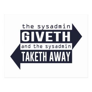 Sysadmin Giveth and Taketh Away Postcard