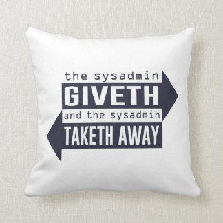 Sysadmin Giveth y Taketh lejos Almohadas
