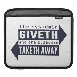 Sysadmin Giveth y Taketh lejos Fundas Para iPads