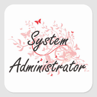System Administrator Artistic Job Design with Butt Square Sticker