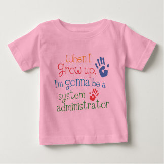 System Administrator (Future) Infant Baby T-Shirt