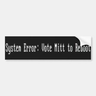 System Error : Vote Mitt to Reboot Car Bumper Sticker