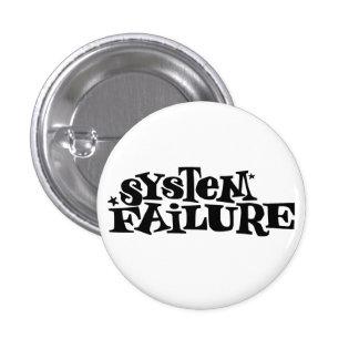 System Failure 1 Inch Round Button