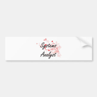 Systems Analyst Artistic Job Design with Hearts Car Bumper Sticker