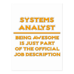 Systems Analyst .. Job Description Postcard
