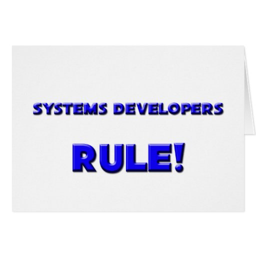 Systems Developers Rule! Greeting Cards