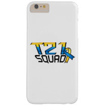 T21 Squad Down Syndrome Awareness Barely There iPhone 6 Plus Case