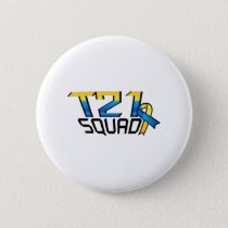 T21 Squad Down Syndrome Awareness Button